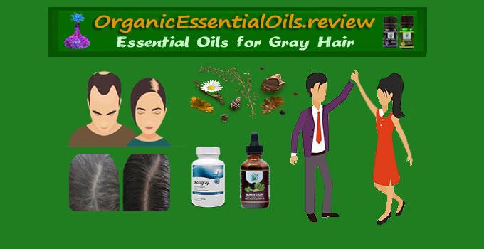 essential oils for grey hair